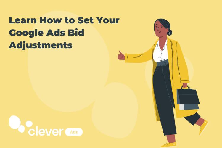 google bid adjustments