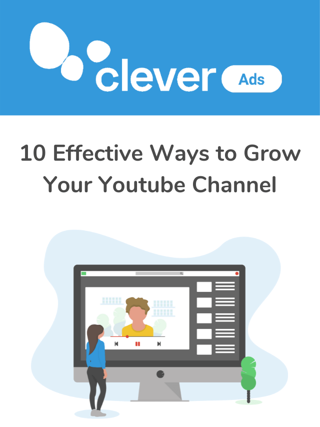 10 effective ways to grow your youtube channel