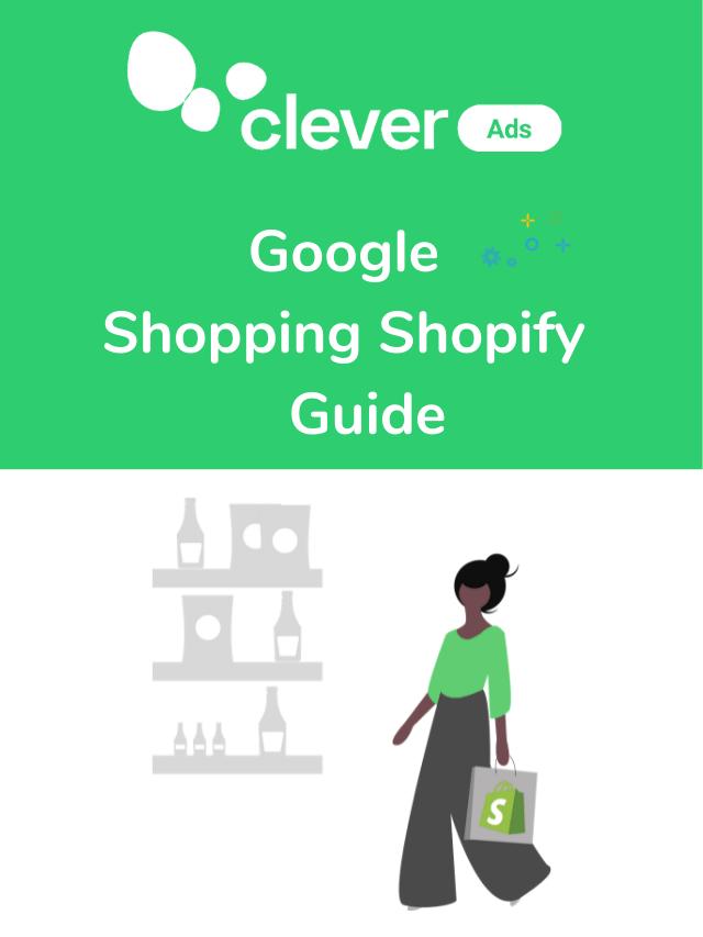 Google Shopping Shopify Guide
