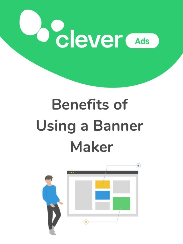 Benefits of using a banner maker