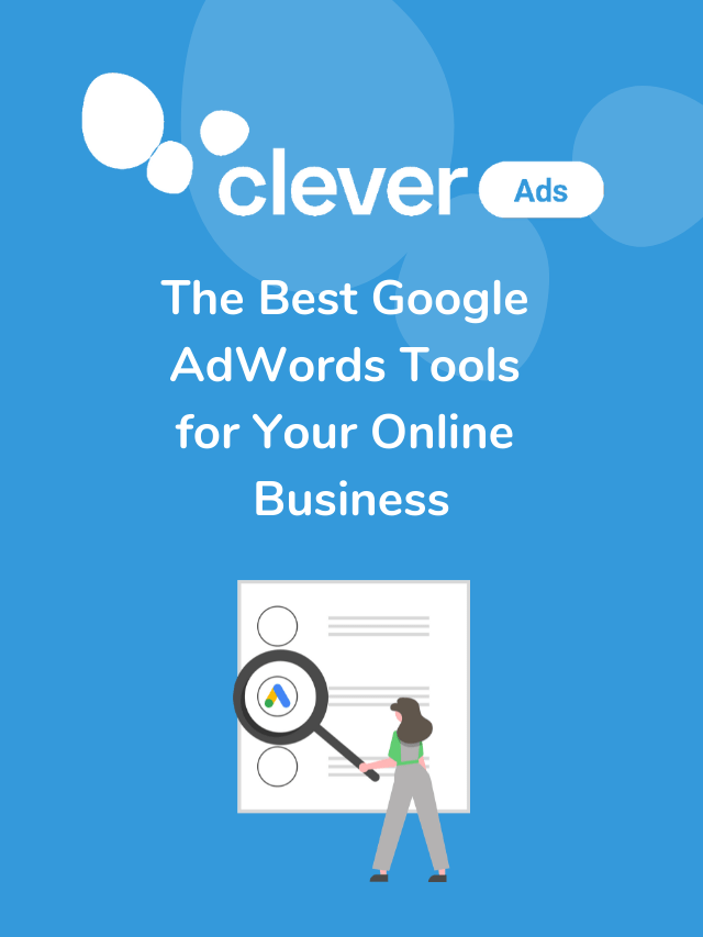 Best Google Adwords tools for your online business